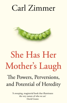 She Has Her Mother's Laugh : The Powers, Perversions, and Potential of Heredity, Hardback Book