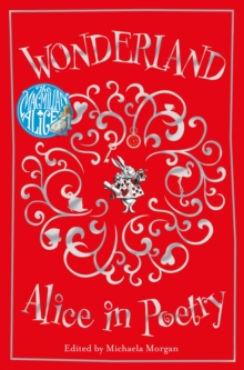 Wonderland: Alice in Poetry, Paperback Book