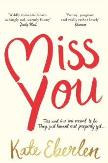 Miss You : The Hottest Book of the Summer, Paperback Book