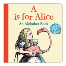 A is for Alice: An Alphabet Book, Board book Book
