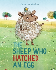 The Sheep Who Hatched an Egg, Paperback Book