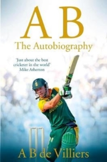 Ab De Villiers - the Autobiography, Paperback Book