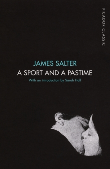 A Sport and a Pastime : Picador Classic, Paperback Book