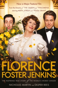Florence Foster Jenkins, Paperback / softback Book