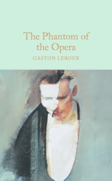 The Phantom of the Opera, Hardback Book