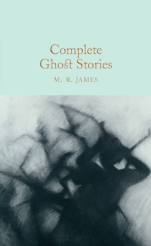 Complete Ghost Stories, Hardback Book