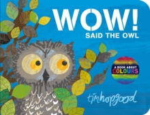 Wow! Said the Owl, Board book Book