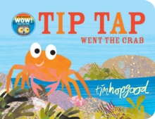 Tip Tap Went the Crab, Board book Book