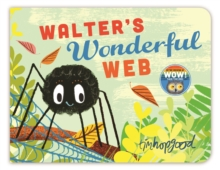 Walter's Wonderful Web, Board book Book