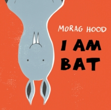 I Am Bat, Paperback / softback Book