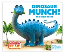 Dinosaur Munch! The Diplodocus, Board book Book