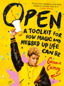 Open: A Toolkit for How Magic and Messed Up Life Can Be, EPUB eBook