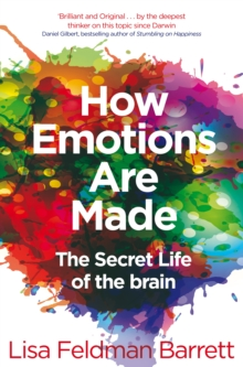How Emotions Are Made : The Secret Life of the Brain, Paperback Book