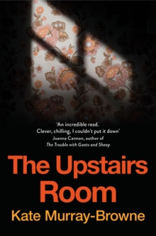 The Upstairs Room, Paperback / softback Book