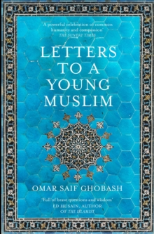 Letters to a Young Muslim, Paperback / softback Book