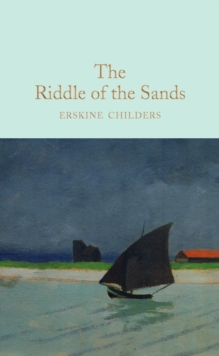 The Riddle of the Sands, Hardback Book