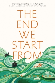 The End We Start From, Paperback / softback Book