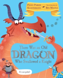 There Was an Old Dragon Who Swallowed A Knight, Paperback Book