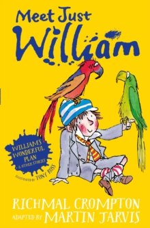 William's Wonderful Plan and Other Stories : Meet Just William, Paperback Book
