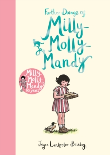 Further Doings of Milly-Molly-Mandy, Hardback Book