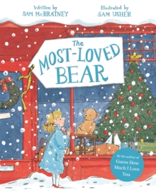 The Most-Loved Bear, Hardback Book
