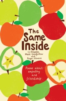 The Same Inside: Poems about Empathy and Friendship, Paperback / softback Book