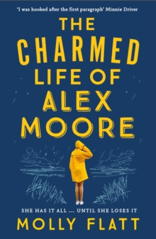 The Charmed Life of Alex Moore, Paperback / softback Book