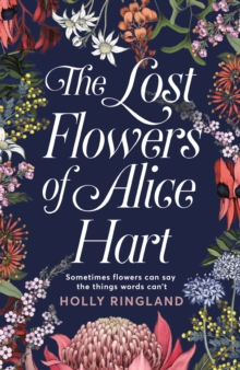 The Lost Flowers of Alice Hart, Paperback / softback Book
