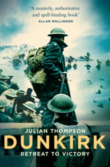 Dunkirk : Retreat to Victory, Paperback / softback Book
