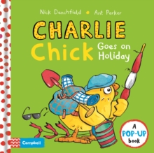Charlie Chick Goes On Holiday, Hardback Book