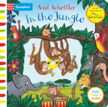 Axel Scheffler In the Jungle, Board book Book