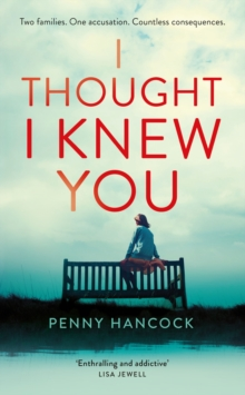 I Thought I Knew You, Hardback Book