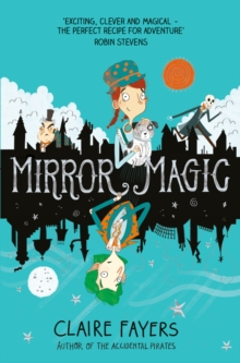 Mirror Magic, Paperback / softback Book