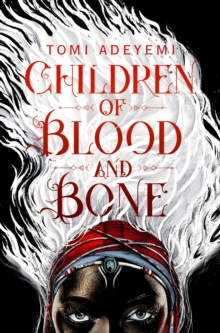 Children of Blood and Bone, Paperback / softback Book