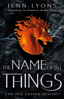 The Name of All Things, Hardback Book