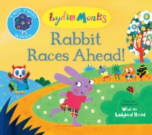 Rabbit Races Ahead!, Paperback / softback Book