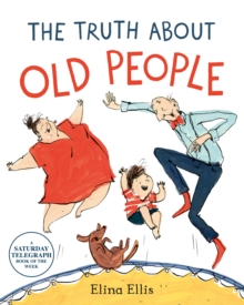 The Truth About Old People, Paperback / softback Book