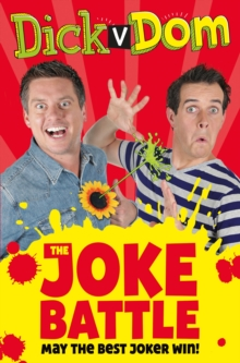 Dick v Dom - The Joke Battle, Paperback / softback Book