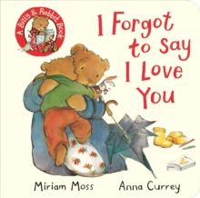 I Forgot to Say I Love You, Board book Book