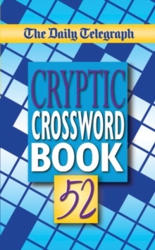 The Daily Telegraph Cryptic Crosswords Book 52, Paperback / softback Book