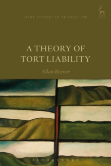 A Theory of Tort Liability, Hardback Book