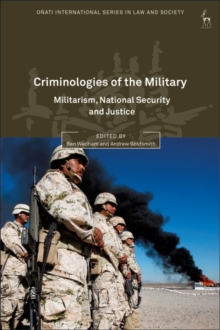 Criminologies of the Military : Militarism, National Security and Justice, Hardback Book