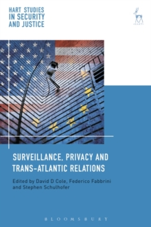 Surveillance, Privacy and Trans-Atlantic Relations, Hardback Book