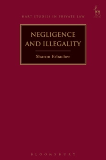 Negligence and Illegality, Hardback Book