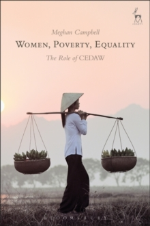 Women, Poverty, Equality : The Role of CEDAW, Hardback Book
