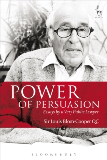 Power of Persuasion : Essays by a Very Public Lawyer, Paperback Book