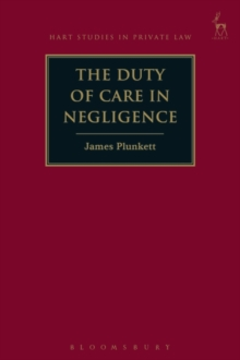 The Duty of Care in Negligence, Hardback Book