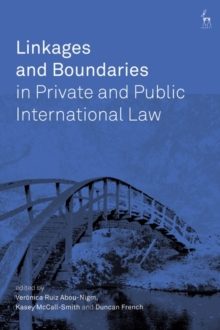 Linkages and Boundaries in Private and Public International Law, Hardback Book