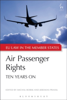 Air Passenger Rights : Ten Years On, Paperback Book