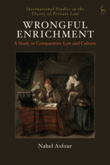 Wrongful Enrichment : A Study in Comparative Law and Culture, Paperback / softback Book